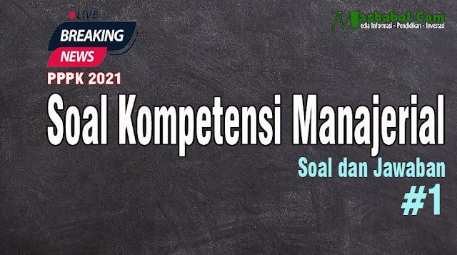 200 Soal kompetensi Manajerial guru pdf Soal kompetensi Manajerial guru Soal kompetensi Manajerial p3k 2021 Kumpulan Soal terbaru tes kompetensi