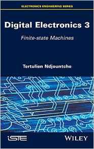 Download Digital Electronics, Volume 3: Finite-state Machines pdf free