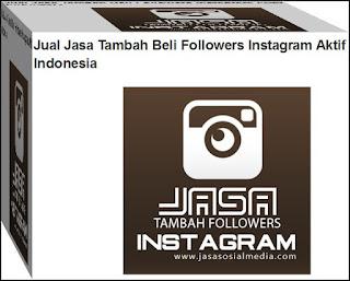 jasa tambah follower instagram real human aktif