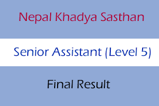 Senior Assistant Final Result 2075 Nepal Khadya Sasthan