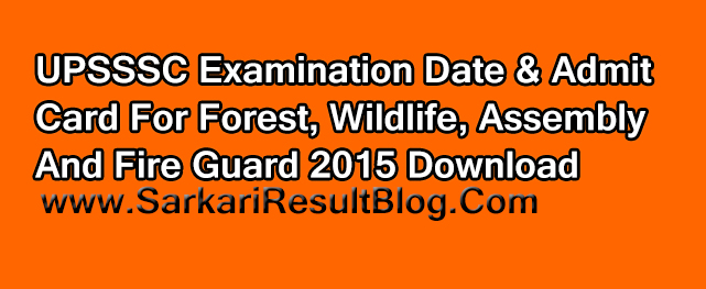 UPSSSC Examination Date & Admit Card