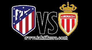موناكو واتليتكو مدريد بث مباشر اليوم