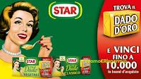 Logo Star: concorso ''Trova il dado d'Oro'' e vinci buoni spesa fino a 10.000€