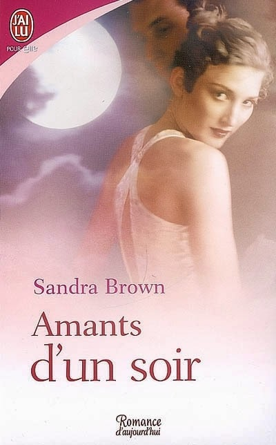 http://lachroniquedespassions.blogspot.fr/2014/07/amants-dun-soir-de-sandra-brown.html