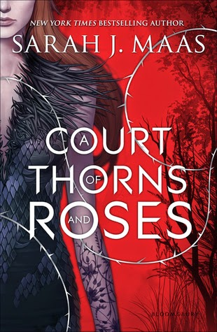 A Court of Thorns & Roses by Sarah J. Maas