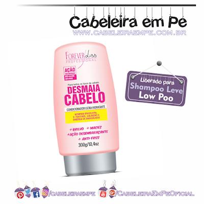 Condicionador Desmaia Cabelo - Forever Liss (Liberado para Low Poo)