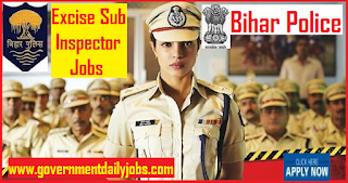 BPSSC 126 Excise Sub Inspector Post Recruitment 2018 | Bihar Police