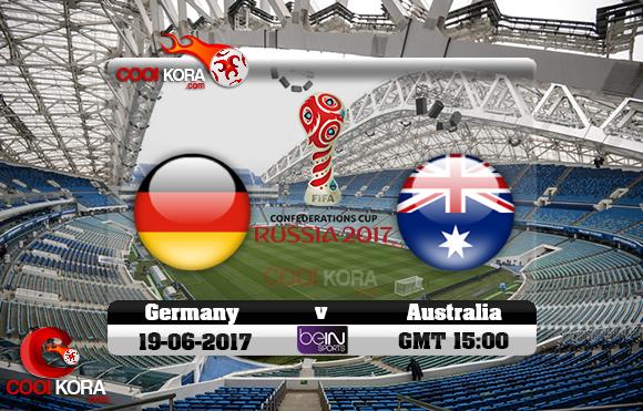 مشاهدة مباراة ألمانيا وأستراليا اليوم 19-6-2017 في كأس القارات