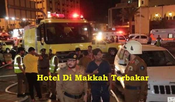 Hotel Di Makkah Terbakar