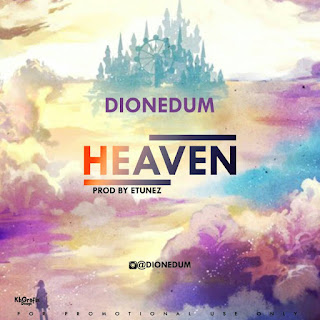 Dionedum – Heaven Is In Love 1