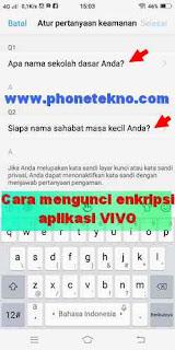 Cara mengunci enkripsi aplikasi VIVO Y83