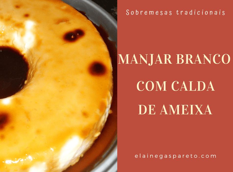 Receita simples e fácil de manjar branco de coco com calda de ameixa.