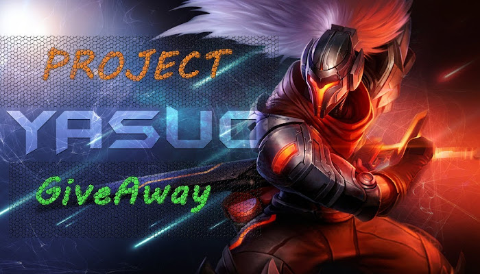 PROJECT Yasuo - GiveAway - League of Legends | LoL