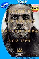 El Rey Arturo: La Leyenda de la Espada (2017) Latino HD 720p - 2017