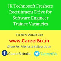 JK Technosoft Freshers Recruitment Drive for Software Engineer Trainee Vacancies