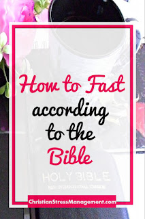 How to fast according to the Bible