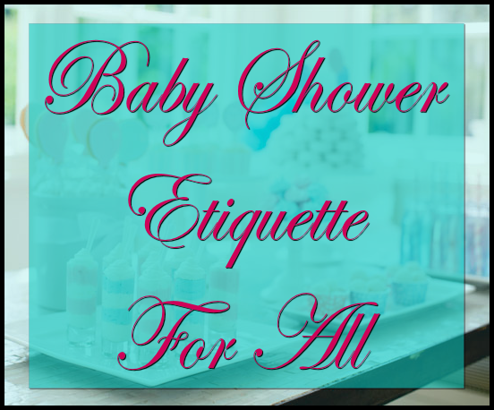 etiquette fitness family baby shower etiquette southern charm