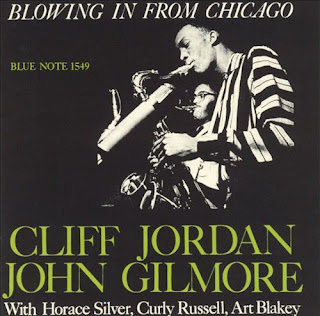 Clifford Jordan, John Gilmore - Blowing in from Chicago