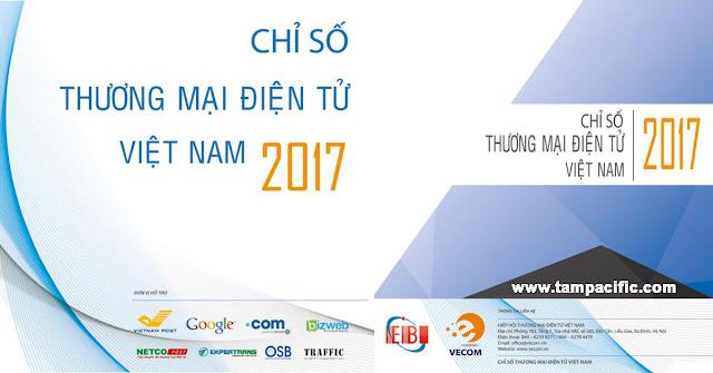 Chỉ số thương mại điện tử Việt Nam 2017 - VietNam Ecommerce Association VECOM