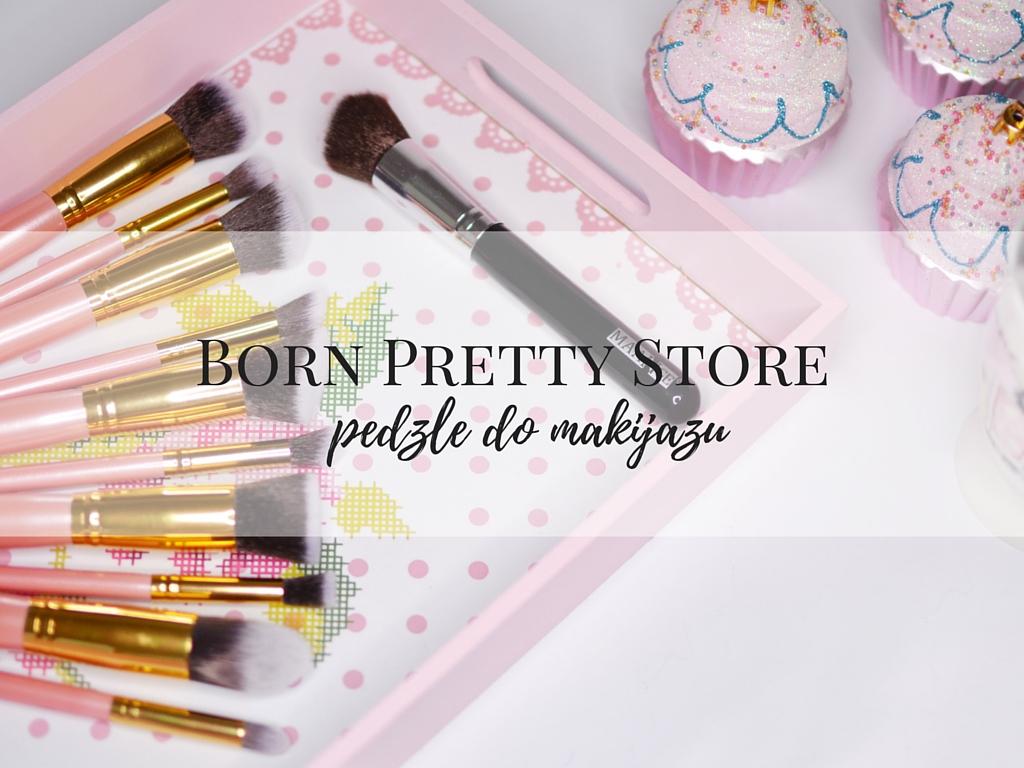 chińskie pędzle born pretty store