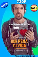 Que Pena Tu Vida (2016) Latino HD 720P - 20102016