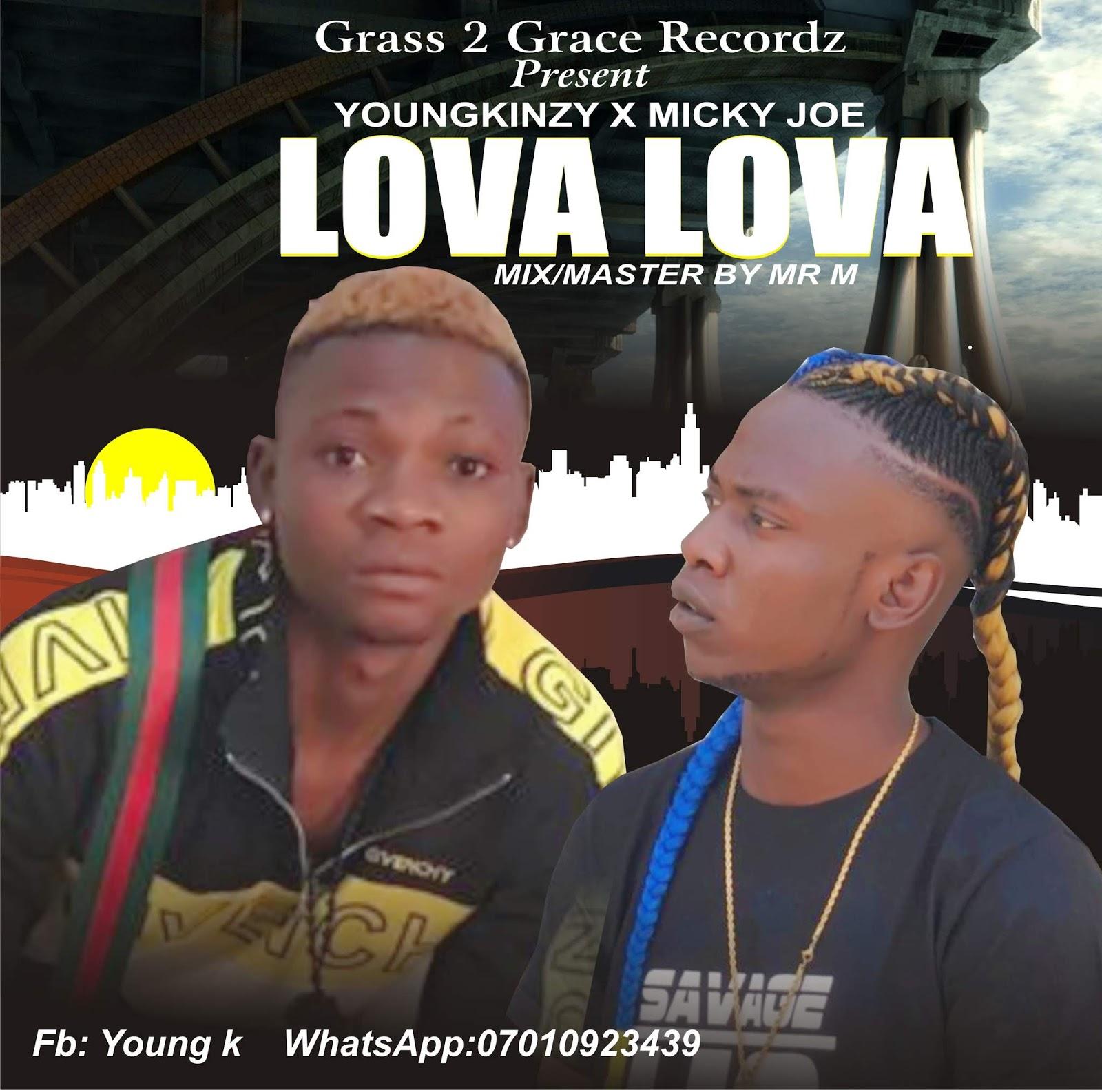 Download music: Youngking x MiCkY Joe Love Lova