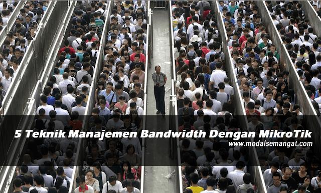5 Teknik Manajemen Bandwidth Dengan MikroTik