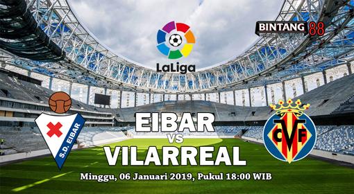 Prediksi Eibar vs Villarreal 6 Januari 2019