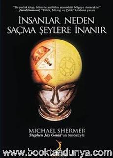 Michael Shermer – İnsanlar Neden Sacma Şeylere İnanır