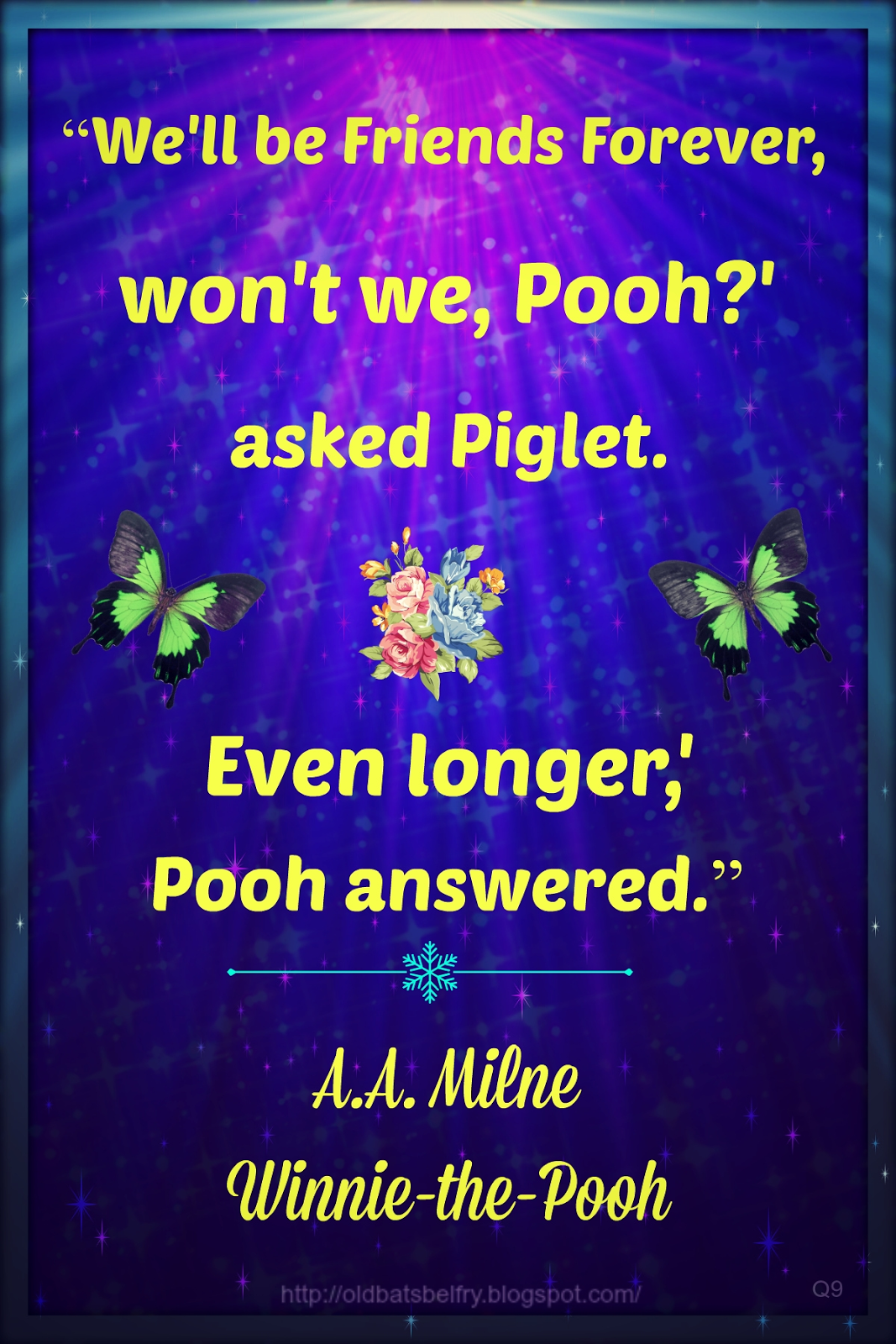 Quote by A.A. Milne ~ Design by Mulluane