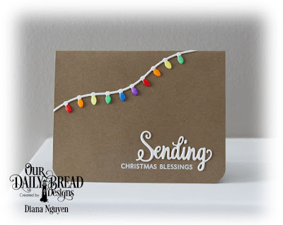Our Daily Bread Designs Stamp/Die Duos: Sending My Love, Our Daily Bread Designs Custom Dies: Christmas Lights