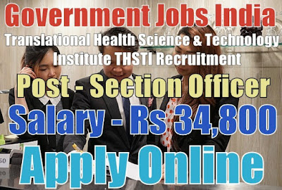 Translational Health Science THSTI Recruitment 2017