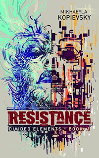 https://www.amazon.com/Resistance-Divided-Elements-Book-1-ebook/dp/B01M6AXXKA