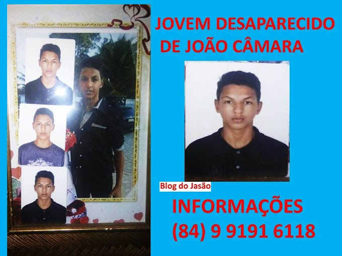 João Câmara:O Jovem Weverthon Oliveira Silva está desaparecido desde (27/01/2017),o mesmo é filho de Neylton da defesa civil.