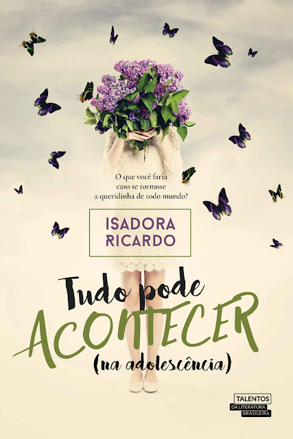 Tudo pode acontecer (na adolescência) - Isadora Ricardo