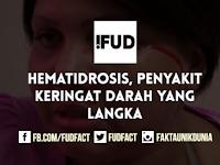 Hematidrosis, Penyakit Keringat Darah yang Langka