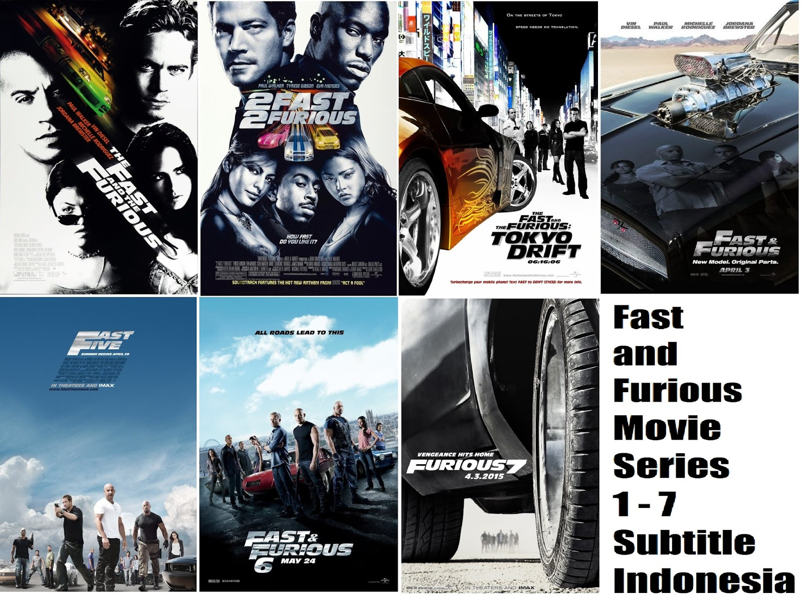 Fast and Furious Movie Series – 1 – 7 FULL HD Subtitle Indonesia