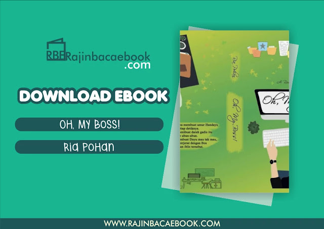 Download Novel Oh, My Boss! by Ria Pohan Pdf