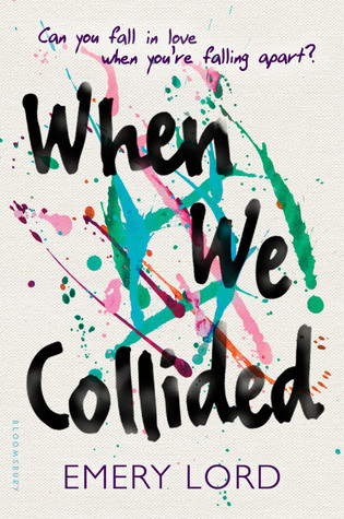 when we collided emery lord book, when we collided, emery lord, young adult books, ya books