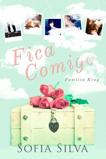 Fica Comigo - Família King | Sofia Silva