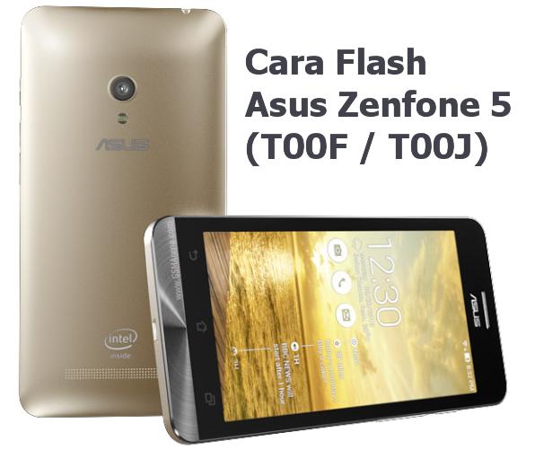 3 macam Cara Flash asus zenfone 5