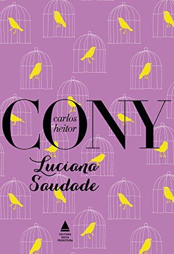 Luciana saudade Edição 2 - Carlos Heitor Cony