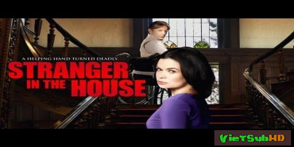 Phim Người Lạ Trong Nhà VietSub HD | Stranger in the House 2016