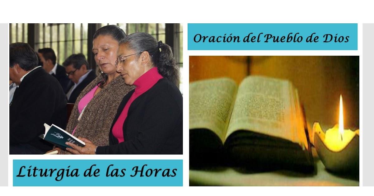 camino al cielo  qu u00e9 es la liturgia de las horas  oficio