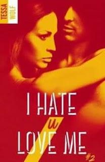 http://lesreinesdelanuit.blogspot.fr/2017/07/i-hate-u-love-me-t2-de-tessa-wolf.html