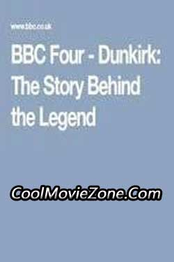Dunkirk The Story Behind The Legend (1980)