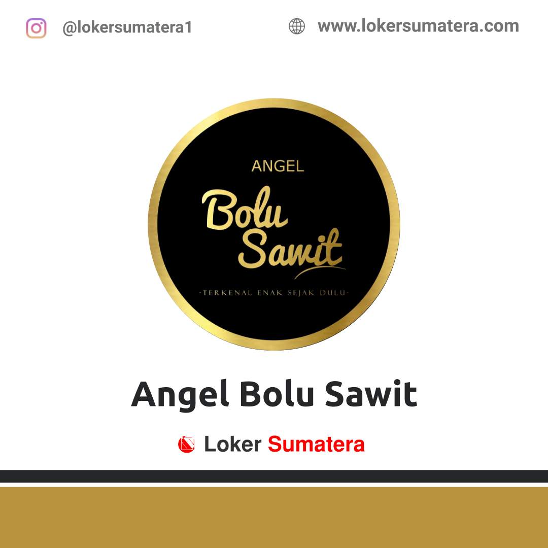 Lowongan Kerja Jambi: Toko Angel Bolu Sawit September 2020