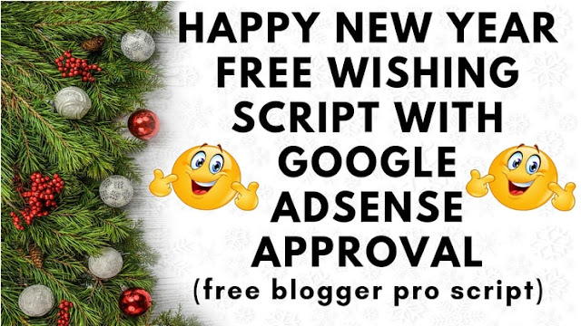 Happy New Year 2019 free wishing script for a blogger with Google Adsense approval (Hindi)