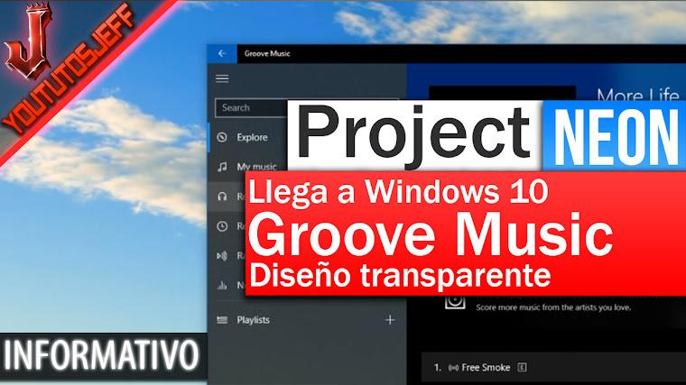 Project NEON llega a Windows 10 a través de Groove Music