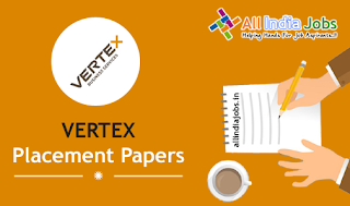 Vertex BPO Placement Papers